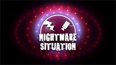 Nightmare Situation 